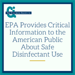 EPA provides critical info to public about safe disinfectant use