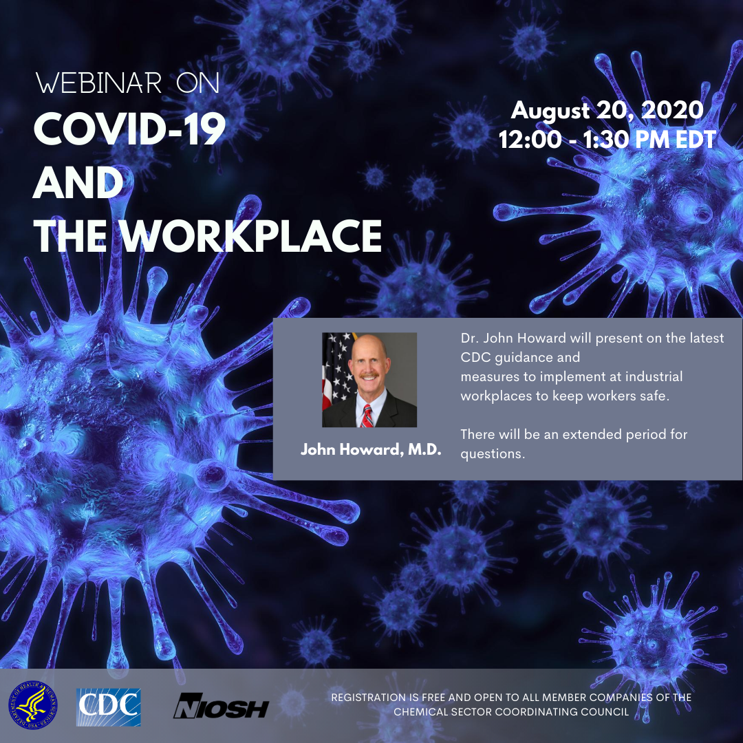 Aug. 20th COVID-19 & The Workplace Webinar featuring NIOSH Director Dr. John Howard